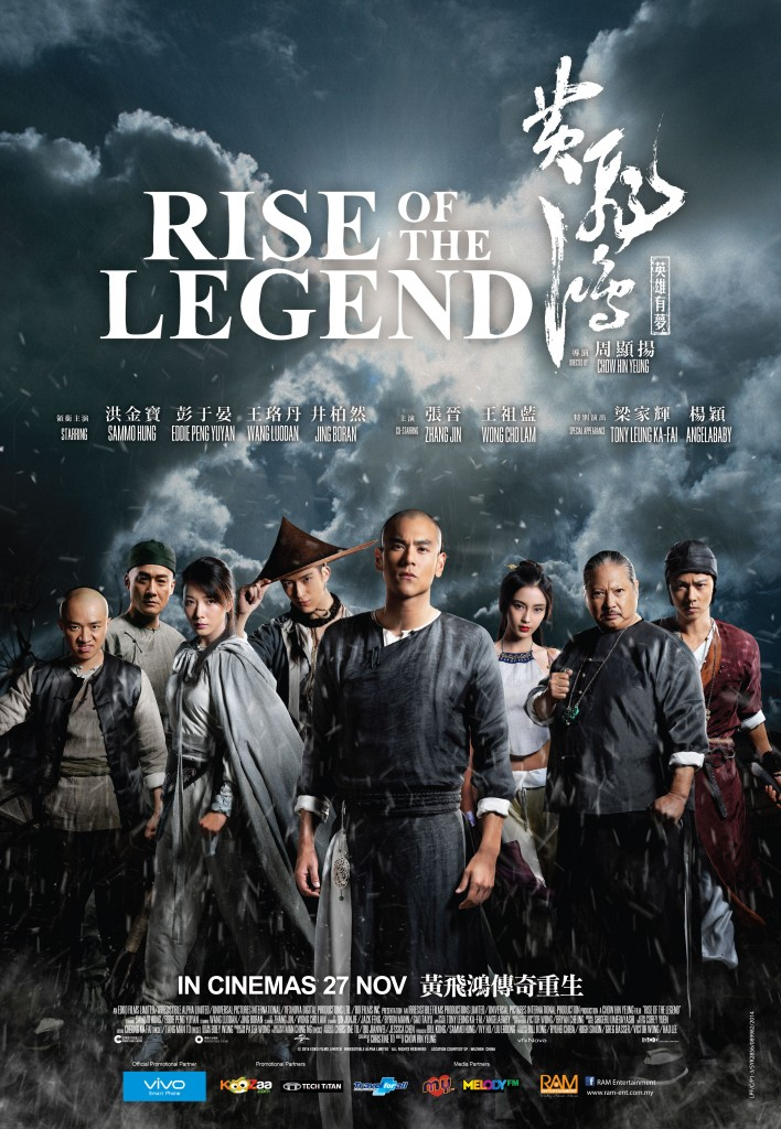 Rise Of The Legend <br/> 黃飛鴻之英雄有夢 <br/> 27 November 2014