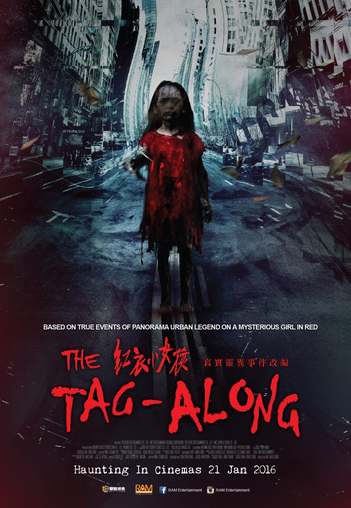 The Tag Along <br/> 紅衣小女孩 <br/> 21 January 2016
